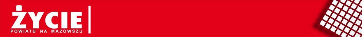 Życie Powiatu na Mazowszu