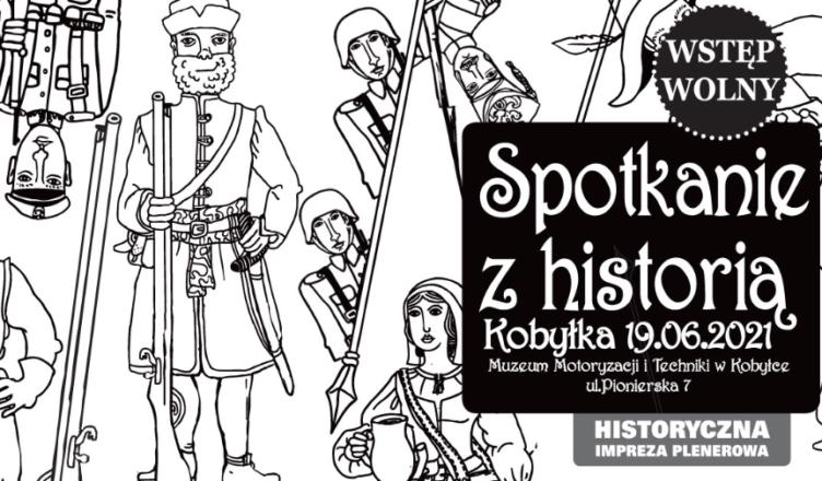 Spotkanie z Historią w Kobyłce